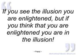 papaji illusion